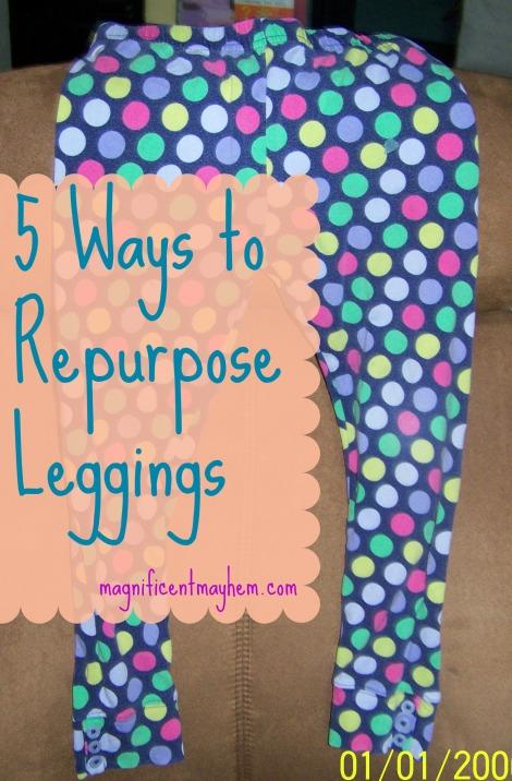 repurposed leggings